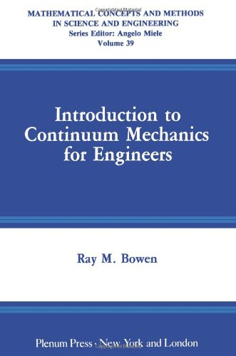 9781468477634: Introduction to Continuum Mechanics for Engineers (Mathematical Concepts and Methods in Science and Engineering)