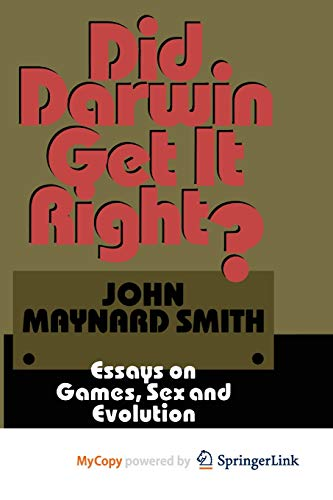 9781468478631: Did Darwin Get It Right?: Essays on Games, Sex and Evolution
