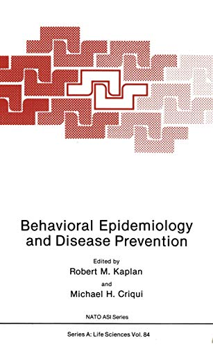 9781468479317: Behavioral Epidemiology and Disease Prevention (Nato Science Series A:)