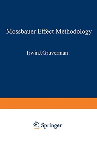 9781468480757: Mössbauer Effect Methodology