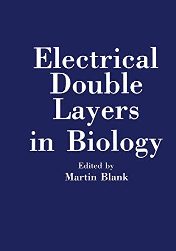 9781468481471: Electrical Double Layers in Biology