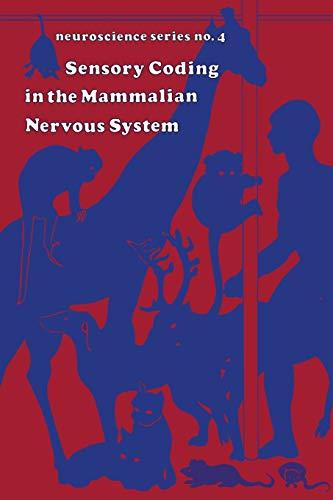 9781468481921: Sensory Coding in the mammalian nervous system (Neuroscience Series)