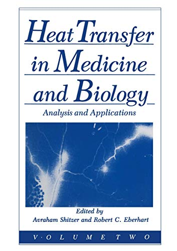 Heat Transfer in Medicine and Biology Analysis and Applications. Volume 2