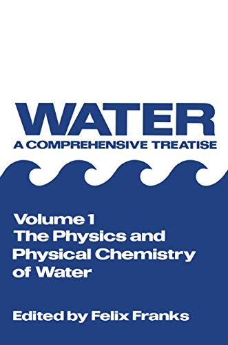 9781468483369: The Physics and Physical Chemistry of Water: 1