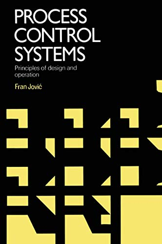 9781468483772: Process Control Systems: Principles of Design and Operation