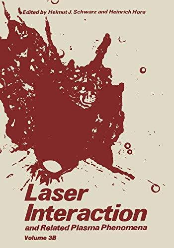9781468484182: Laser Interaction and Related Plasma Phenomena: Volume 3B