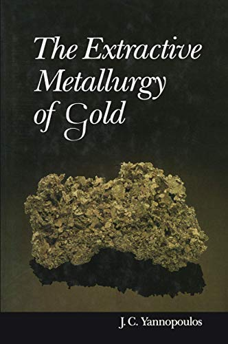 9781468484274: The Extractive Metallurgy of Gold
