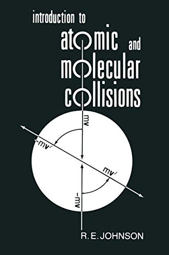 9781468484502: Introduction to Atomic and Molecular Collisions
