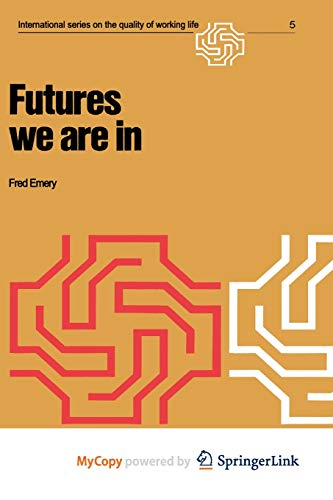 9781468484892: Futures we are in