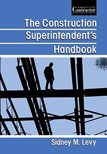 9781468484960: The Construction Superintendent's Handbook
