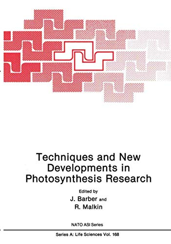 Techniques and New Developments in Photosynthesis Research: J. Barber