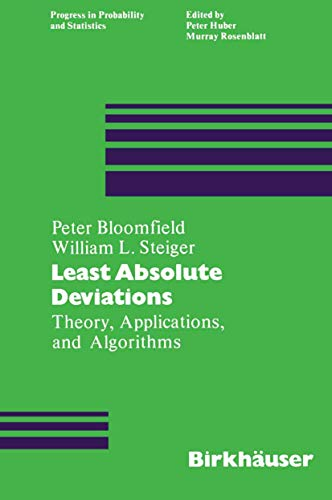 9781468485769: Least Absolute Deviations: Theory, Applications and Algorithms (Progress in Probability)