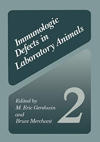 Immunologic Defects in Laboratory Animals 2: M. Eric Gershwin