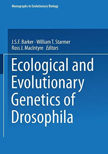 9781468487701: Ecological and Evolutionary Genetics of Drosophila (Monographs in Evolutionary Biology)