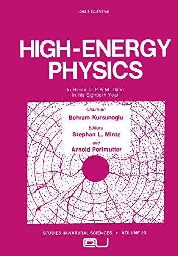 9781468488500: High-Energy Physics: In Honor of P.A.M. Dirac in his Eightieth Year (Studies in the Natural Sciences)