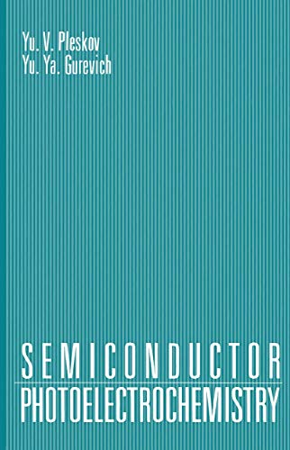 9781468490800: Semiconductor Photoelectrochemistry