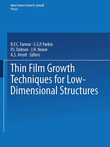 Thin Film Growth Techniques for Low-Dimensional Structures: R. F. C. Farrow