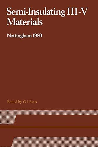 9781468491951: Semi-Insulating III–V Materials: Nottingham 1980