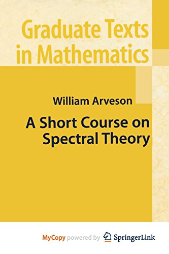 9781468492859: A Short Course on Spectral Theory