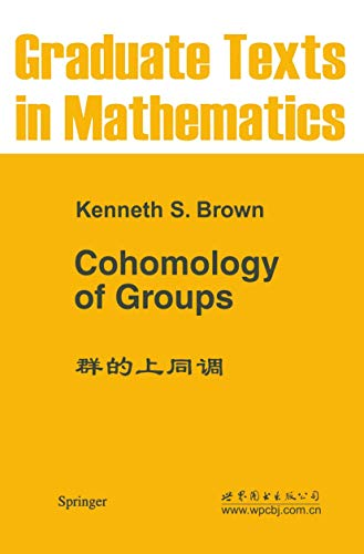 9781468493290: Cohomology of Groups (Graduate Texts in Mathematics)