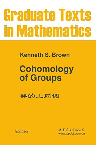 9781468493290: Cohomology of Groups (Graduate Texts in Mathematics)