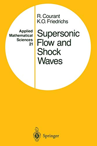 9781468493665: Supersonic Flow and Shock Waves (Applied Mathematical Sciences)