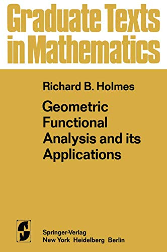 9781468493719: Geometric Functional Analysis and its Applications (Graduate Texts in Mathematics)