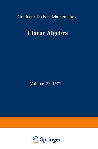 9781468494488: Linear Algebra (Graduate Texts in Mathematics)
