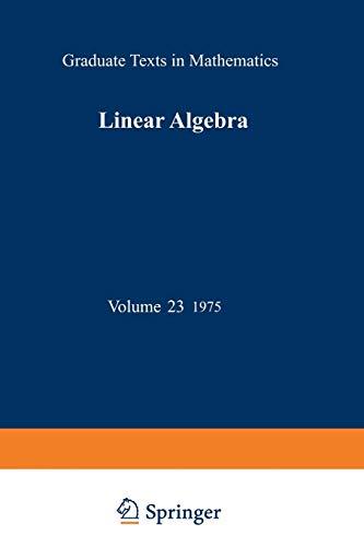9781468494488: Linear Algebra (Graduate Texts in Mathematics)
