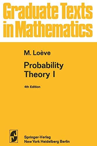 Probability Theory I: Vol 1: M. Loeve