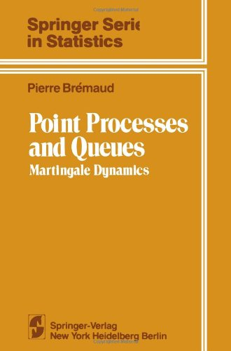 9781468494792: Point Processes and Queues: Martingale Dynamics (Springer Series in Statistics)