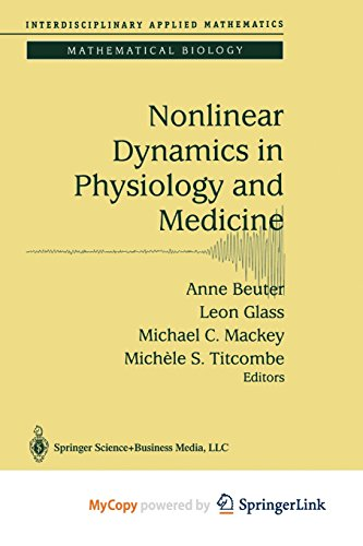 9781468495362: Nonlinear Dynamics in Physiology and Medicine