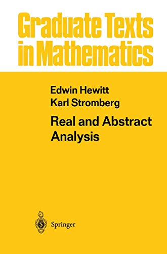 9781468498905: Real and Abstract Analysis: A Modern Treatment of the Theory of Functions of a Real Variable (Graduate Texts in Mathematics)