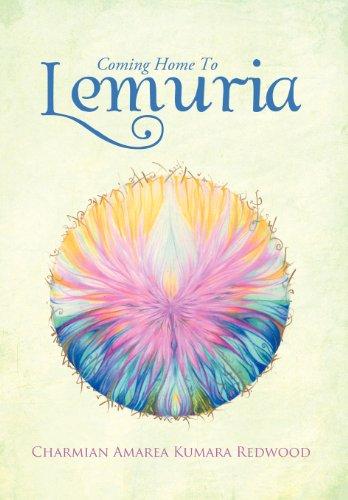 9781468501063: Coming Home To Lemuria