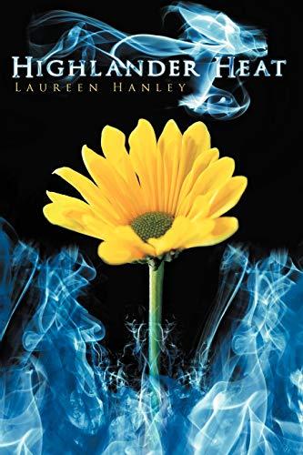 Highlander Heat: Hanley, Laureen