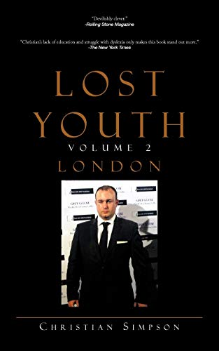 Lost Youth Volume 2 London: Christian Simpson