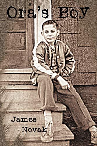 Ora's Boy: James Novak