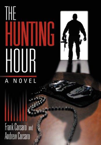 The Hunting Hour: Corsaro, Frank, Corsaro, Andrew