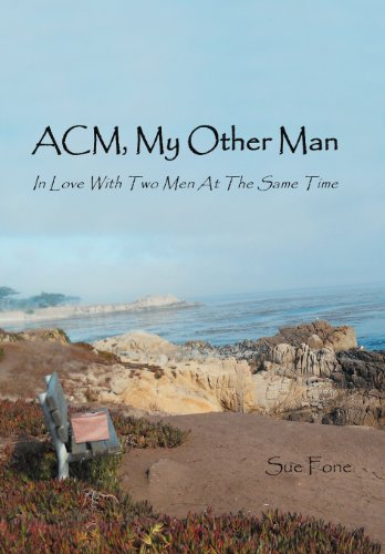 9781468522808: ACM, My Other Man: In Love with Two Men at the Same Time