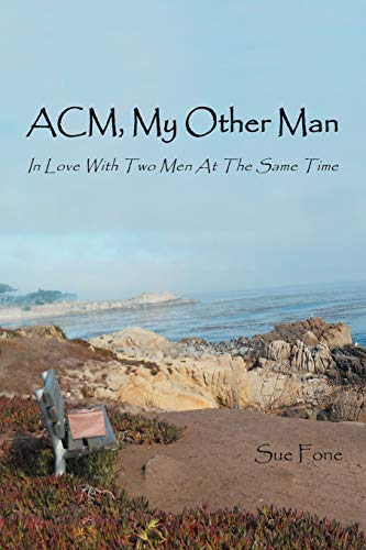 9781468522815: ACM, My Other Man: In Love with Two Men at the Same Time