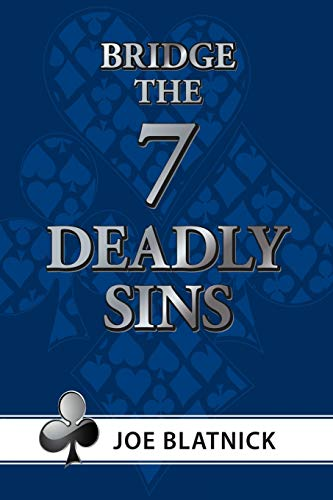 The Seven Deadly Sins: Joe Blatnick