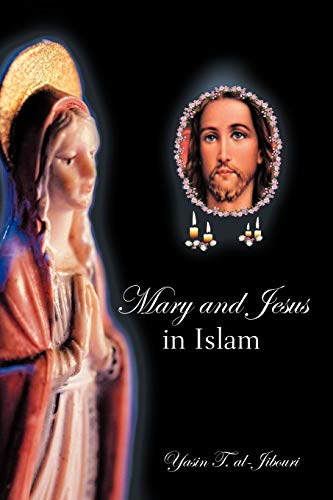 9781468523225: Mary And Jesus In Islam