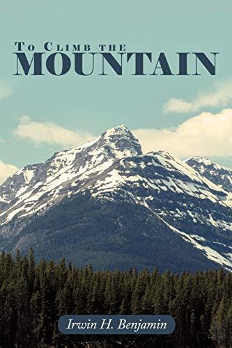 9781468523782: To Climb The Mountain