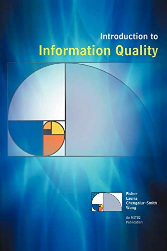 9781468530285: Introduction to Information Quality