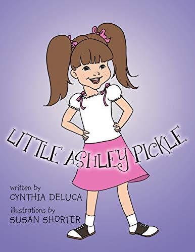 9781468530711: Little Ashley Pickle