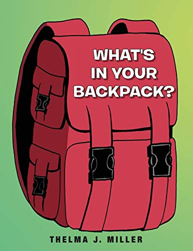9781468534078: WHAT'S IN YOUR BACKPACK?