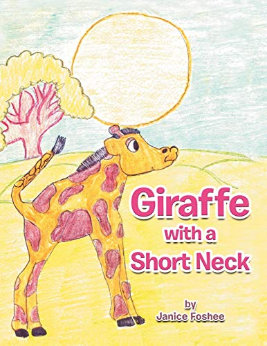 9781468535747: Giraffe with a Short Neck