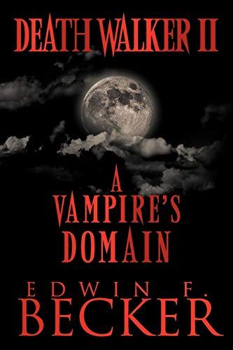 9781468538052: Deathwalker II: A Vampire's Domain