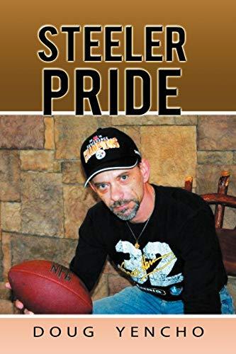 Steeler Pride: Doug Yencho