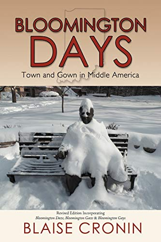Bloomington Days: Town and Gown in Middle America: Blaise Cronin